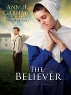 Believer, The ebook by Ann H. Gabhart