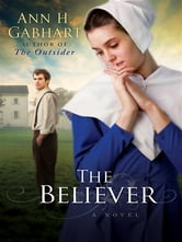 Believer, The - A Novel ebook by Ann H. Gabhart