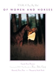 Of Women and Horses - Essays by Various Horse Women ebook by Gawani Pony Boy,Gabrielle Boiselle