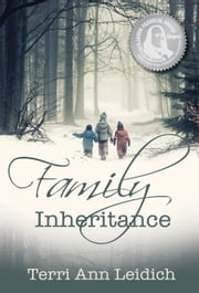 Family Inheritance ebook by Terri Ann Leidich