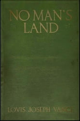 No Man's Land ebook by Louis Joseph Vance