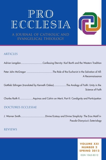 Pro Ecclesia Vol 21-N2 - A Journal of Catholic and Evangelical Theology ebook by Pro Ecclesia