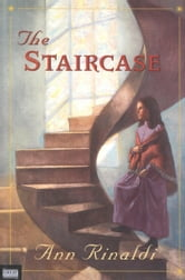 The Staircase ebook by Ann Rinaldi