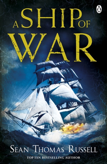 A Ship of War - Charles Hayden Book 3 ebook by Sean Thomas Russell