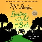Beating About the Bush - An Agatha Raisin Mystery audiolibro by M. C. Beaton