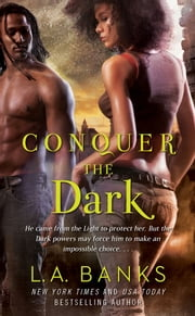 Conquer the Dark ebook by L.A. Banks