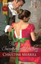 The Inconvenient Duchess ebook by Christine Merrill