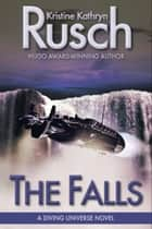 The Falls - A Diving Universe Novel ebook by