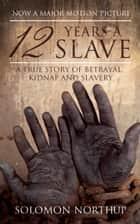 12 Years a Slave ebooks by Solomon Northup