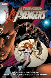 New Avengers by Brian Michael Bendis Vol. 5 ebook by Brian Michael Bendis,Michael Gaydos,Carlos Pacheco