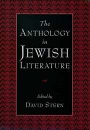 The Anthology in Jewish Literature ebook by David Stern