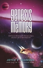 Genesis of Memory ebook by Joyce P Johnson