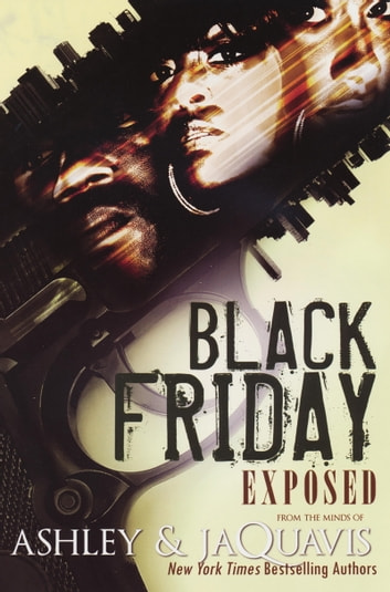 Black friday exposed ebook by ashley jaquavis 9781599832616 black friday exposed ebook by ashley jaquavis fandeluxe Image collections