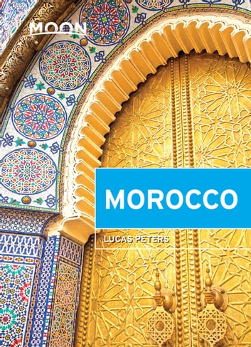 Moon Morocco ebook by Lucas Peters