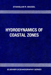 Hydrodynamics of Coastal Zones ebook by Massel, S.R.