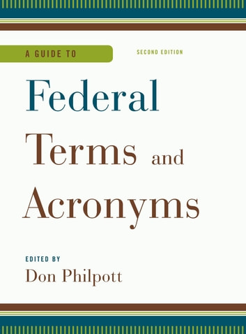 A guide to federal terms and acronyms ebook by 9781598889307 a guide to federal terms and acronyms ebook by fandeluxe Image collections