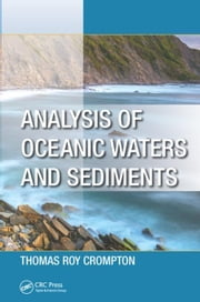 Analysis of Oceanic Waters and Sediments ebook by Crompton, Thomas Roy