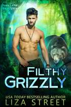 Filthy Grizzly ebook by Liza Street