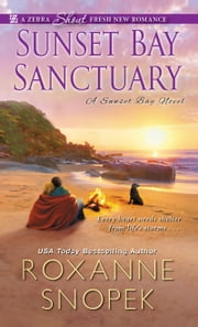 Sunset Bay Sanctuary ebook by Roxanne Snopek