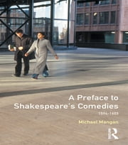 A Preface to Shakespeare's Comedies ebook by Michael Mangan