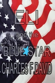 Eli and the Blue Star ebook by Charles F. David