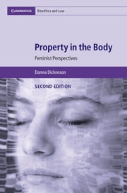 Property in the Body - Feminist Perspectives ebook by Donna Dickenson