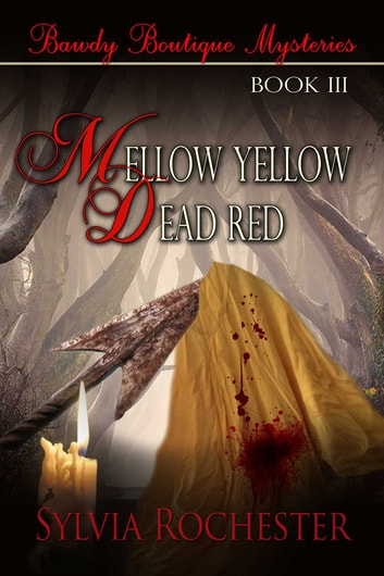 Mellow Yellow-Dead Red ebook by Sylvia Rochester