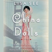 China Dolls - A Novel audiobook by Lisa See
