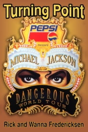 Turning Point: Michael Jackson ebook by Rick Fredericksen