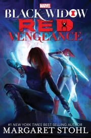 Black Widow: Red Vengeance ebook by Margaret Stohl