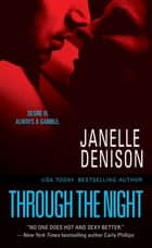 Through the Night ebook by Janelle Denison