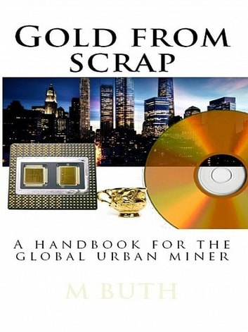 Scrap from gold ebook by M. Buth