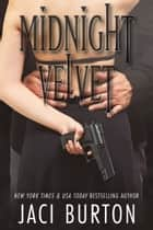 Midnight Velvet ebook by Jaci Burton