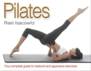 Pilates ebook by Rael Isacowitz