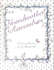 Grandmother Remembers ebook by Judith Levy,Judy Pelikan