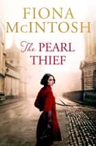 The Pearl Thief 電子書 by Fiona McIntosh