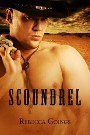 Scoundrel ebook by Rebecca Goings