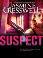 Suspect (Mills & Boon M&B) ebook by Jasmine Cresswell