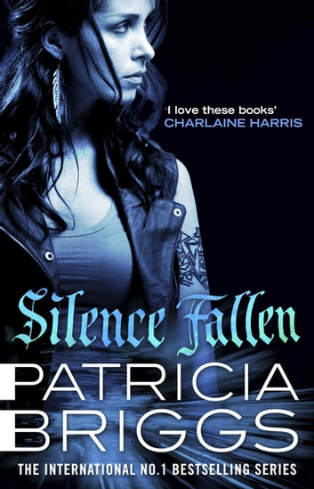Silence Fallen - Mercy Thompson Book 10 ebook by Patricia Briggs