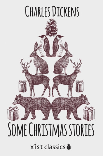 Some Christmas Stories ebook by Charles Dickens