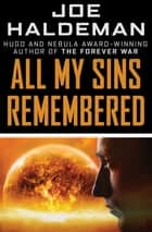 All My Sins Remembered ebook by Joe Haldeman