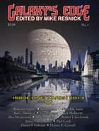 Galaxy's Edge Magazine: Issue 1, March 2013 - Galaxy's Edge, #1 ebook by Robert J. Sawyer, Jack McDevitt, Stephen Leigh,...