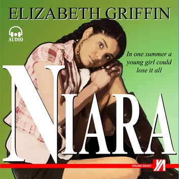 Niara audiobook by Elizabeth Griffin