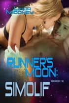 Runner's Moon: Simolif ebook by Linda Mooney