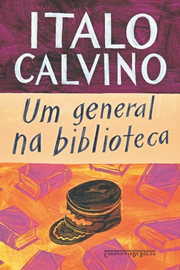 Um general na biblioteca ebook by Italo Calvino