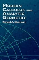 Modern Calculus and Analytic Geometry ebook by
