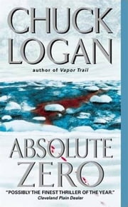 Absolute Zero ebook by Chuck Logan
