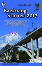 Backnang Stories 2017 eBook by Marina Heidrich, Jürgen Nabel, Ronja Müller,...