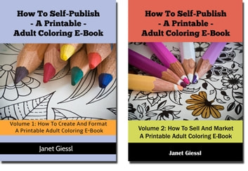 How To Self-Publish A Printable Adult Coloring E-Book (2 in 1 Book Set)  ebook by Janet Giessl - Rakuten Kobo