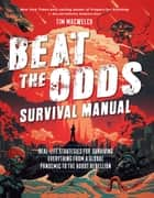 Beat the Odds ebook by Tim MacWelch